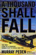 A Thousand Shall Fall Finest War Memoirs Ever Written