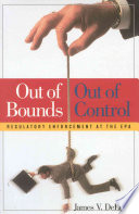 Out Of Bounds, Out Of Control : of the environmental protection agency against that standard...