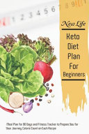 New Life Keto Diet Plan For Beginners
