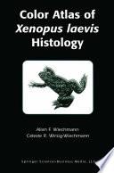 Color Atlas of Xenopus laevis Histology