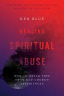 Healing Spiritual Abuse