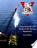 Vulcanhammer info Guide to Pile Driving Equipment