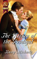 The Return of the Prodigal  Mills   Boon Superhistorical