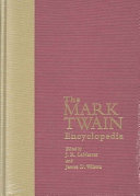 The Mark Twain Encyclopedia