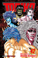 Toriko, Vol. 42 : as the chefs race to prepare the king...