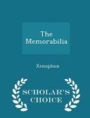 The Memorabilia   Scholar s Choice Edition