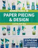 Adventures in Paper Piecing   Design