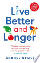 Live Better and Longer