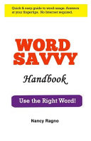 Word Savvy Handbook: Use the Right Word