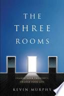 The Three Rooms