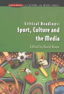 Critical Readings: Sport, Culture And The Media