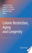 Calorie Restriction  Aging and Longevity