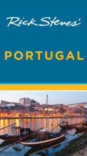 Rick Steves  Portugal : you really need to know when...