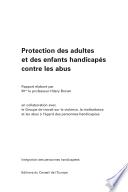 Protection des adultes et des enfants handicapés contre les abus