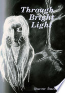 Through Bright Light