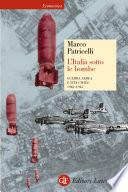 L Italia sotto le bombe