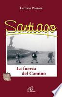 Santiago  La fuerza del camino