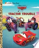 Tractor Trouble  Disney Pixar Cars  Book PDF