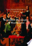 Estandares Doctrinales de Westminster