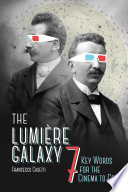 The Lumi  re Galaxy