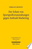Der Schutz Von Sportgrossveranstaltungen Gegen Ambush Marketing