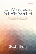 From Weakness to Strength
