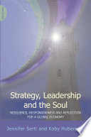 Strategy  Leadership and the Soul
