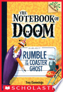 Rumble of the Coaster Ghost  A Branches Book  The Notebook of Doom  9