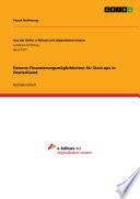 Externe Finanzierungsm  glichkeiten f  r Start ups in Deutschland