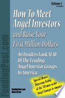 How to Meet Angel Investors and Raise Your First Million Dollars