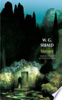 Vertiges : l'auteur, où sebald, sur les traces...
