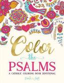 Color the Psalms: Catholic Coloring Devotional