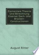 Elementare Theorie Und Berechnung Eiserner Dach  Und Br cken Constructionen
