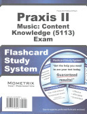 Praxis II Music  Content Knowledge  5113  Exam Flashcard Study System