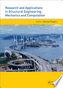 Research and Applications in Structural Engineering  Mechanics and Computation