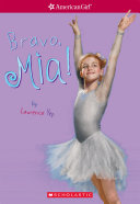 Bravo  Mia  American Girl  Girl of the Year 2008  Book 2