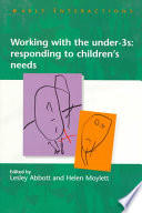 Working With The Under Threes  Responding To Children S Needs