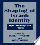 The Shaping of Israeli Identity