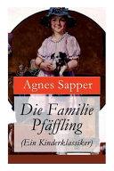 Die Familie Pf Ffling Ein Kinderklassiker Vollst Ndige Ausgabe