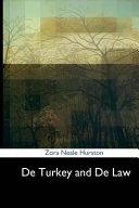 De Turkey and de Law