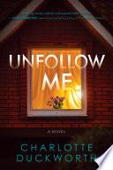 Unfollow Me Book PDF