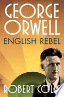 George Orwell Who Did Not Trust The State