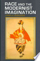 Race and the Modernist Imagination Illinois At Urbana Champaign 2001