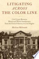 Litigating Across the Color Line