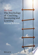 The Psychology Of Coaching Mentoring And Learning