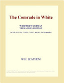 The Comrade in White  Webster s German Thesaurus Edition