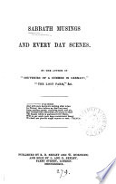 Sabbath musings and every-day scenes, by the author of 'Souvenirs of a summer in Germany'. Pdf/ePub eBook