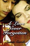 A Love Never Forgotten