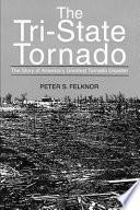 The Tri state Tornado