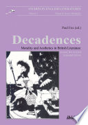 Decadences   Morality and Aesthetics in British Literature